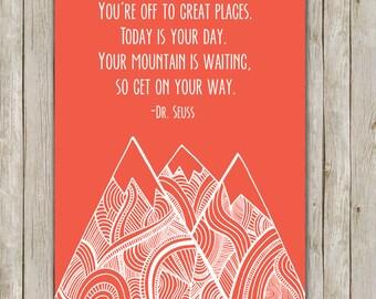Dr. Seuss Mountain Nursery Art // Coral Nursery Print // Inspirational Wall Quote // 8x10 Art // Nursery Decor // Instant Digital Download