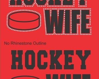 Hockey Wife Sweatshirt/ Rhinestone Hockey Wife/ Vinyl Rhinestone Hockey Wife Hoodie Sweatshirt/ Many Colors