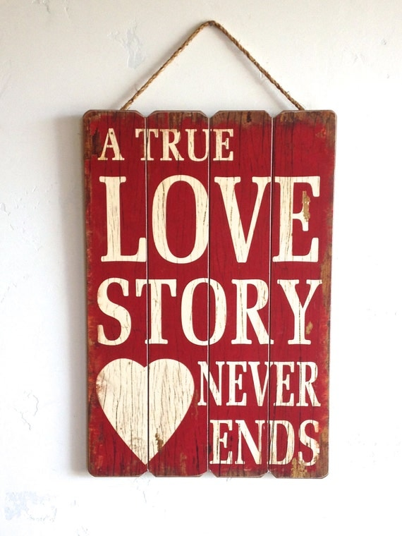Items Similar To A True Love Story Never Ends, Quote, Red