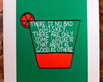 There Is No Bad Whiskey Raymond Chandler Film Noir Quote Print - Hand-Pulled Screenprint.
