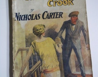 The Unaccountable Crook OR Without Any Good Reason by Nicholas Carter New Magnet Library #1148 1925 Dime Novel Pulp Magazine