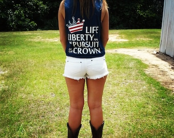 Life, Liberty, and Pursuit of the Crown Patriotic shirt