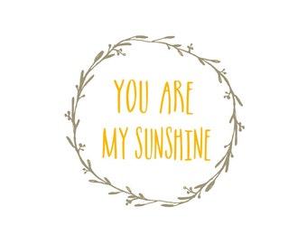 50% OFF. You are my sunshine Art Print, nursery Wall Decor, Printable Typography Poster, My sunshine, yellow and gray Instant Download, 8x10