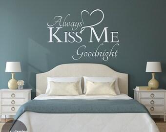 Always Kiss Me Goodnight Vinyl Wall Decal Sticker Art Home Decor