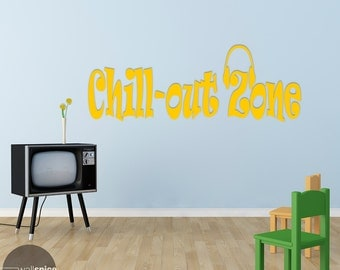 Chill Out Zone Chill-Out Vinyl Wall Decal Sticker
