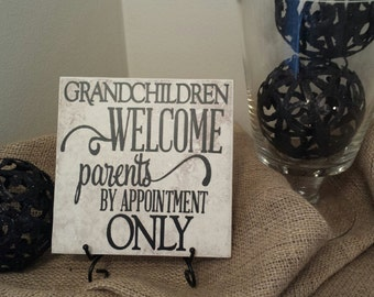 Vinyl Decal Quote Tile, Grandchildren Welcome Parents By Appointment Only, Mother's Day Tile, Grandchildren Quote