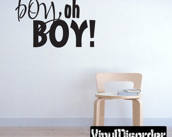 it's a Boy - Vinyl Wall Decal - Wall Quotes - Vinyl Sticker - Ce009BoyohboyviiiET