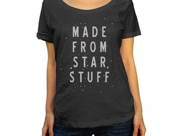 Made From Star Stuff Scoop Neck Top - Astronomy TShirt - Ladies Sizes (Small-2X)