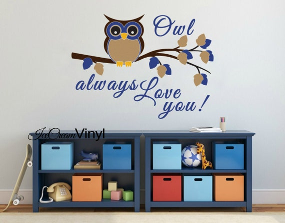 Owl Always Love You Wall Decal for Playroom Nursery for Boys Room Girls Room Vinyl Children's Decor