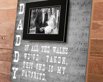 Dad Of All The Walks, Father of the Bride, Picture Frame Gift, Parent Thank you Gift, Of All The Walks, 16 x 16 Parents Thank You Gift