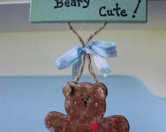 Bear Nursery Sign,Wood Nursery Sign,Painted Wood Nursery Sign,Bear Wood Nursery Sign, I'm Beary Cute Nursery Sign, Painted Wood Bear Nursery