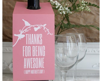Mother's Day Printable Wine Bottle Gift Tag - Thanks For Being Awesome - by Squawk Box Studio - ON SALE Instant Download