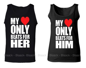 Couple Tank Tops - My Heart Only Beats For Him & Her - 2 Couple Matching Love Tank Tops