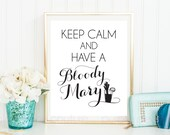Keep Calm Bloody Mary Bar Sign Poster Bridal Shower Decoration Brunch Printable Wedding Digital INSTANT DOWNLOAD