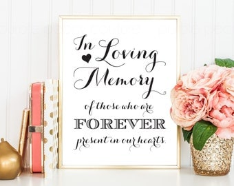 In Loving Memory Forever in our Hearts Memorial Table Wedding Sign INSTANT DOWNLOAD DIY pdf