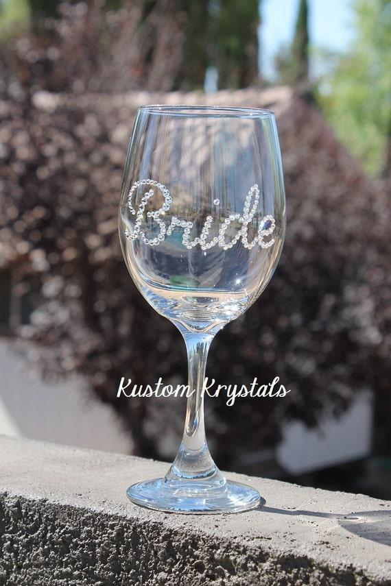 Custom Swarovski crystal BRIDE wine glass -20 oz. -Bride Glass, bridesmaids, bachelorette, Mother of the Bride, weddings.