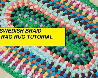 PDF Tutorial Swedish Braid Rag Rug, AKA Double Toothbrush Rug Pattern, How to Make a No Sew Rag Rug, How to Make a Rag Rug, PDF Rug Pattern