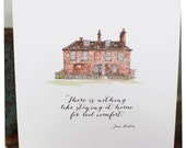 Jane Austen Chawton House Greeting Card - Staying at Home Jane Austen Quote Housewarming Anniversary Card New Home Family House Home Card