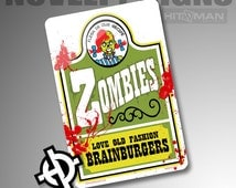 Personalized Metal Sign -NS1011- Custom Metal Sign Airbrush Metal Sign Metal Parking Sign - Zombies Burgers Wendy's Parody