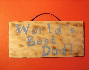 World's best Dad sign