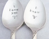 I Love You I Know Set of 2 Spoons Hand Stamped Vintage Silver Plate Silverplate Silverware Wedding Anniversary Gift