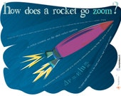 """What makes ROCKETS GO ZOOM?  (it's complicated) Art print, 8x10"""" signed Flight series for your favorite science or engineering nerd"""
