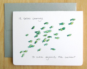 It takes Courage to Swim Against the Current // Green Chromis Encouragement graduation Inspiration Card