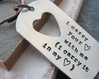 I Carry Your Heart Keychain, aluminum dog tag, heart cut out, e.e. cummings, tags holds 50 characters, couples keychain, Valentine keychain