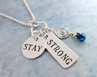 Hand Stamped Necklace - Inspirational Necklace - Stay Strong -  Motivational Necklace - Gift For Her - Sterling Silver Charms - Be Brave