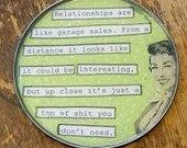 Relationships Are Like Garage Sales Snarky Magnet