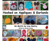 Hooked on Appliques & Garlands - 66 Motifs to Crochet