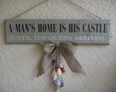 Beach Decor - wood wall hanging - A Man's Home is His Castle - Wall sign, Wall hanging