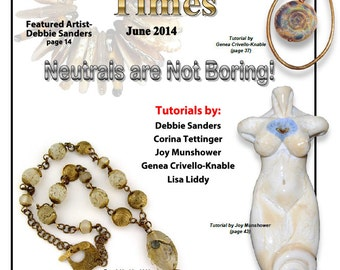 June 2014 Soda Lime Times Lampworking Magazine - Neutrals are Not Boring - (PDF) - by Diane Woodall