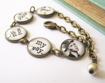 Frank Sinatra Quote Antique Brass Bracelet