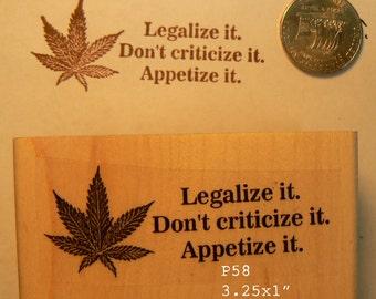 P58 Legalize it ........... marijuana  rubber stamp