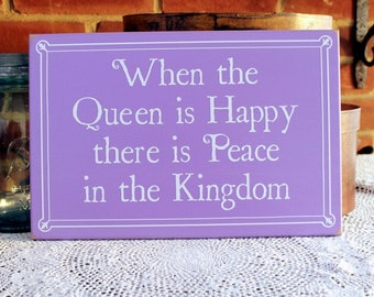 When the Queen is Happy Funny Wood Sign Wall Decor Wife Wall Art Wife Girlfriend