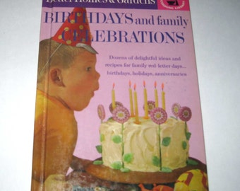 Vintage 1960s Better Homes and Gardens Birthdays and Family Celebrations Cook Book