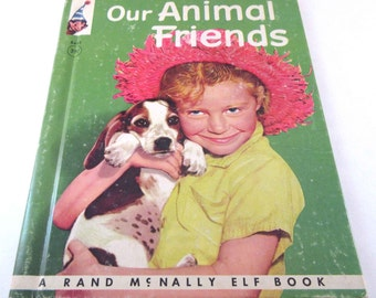 Our Animal Friends Vintage 1950s Rand McNally Real Live Animal Children's Book by Virginia Hunter
