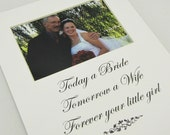 Today a Bride, Tomorrow a Wife  8 x 10 Picture Frame Photo Mat Design M106