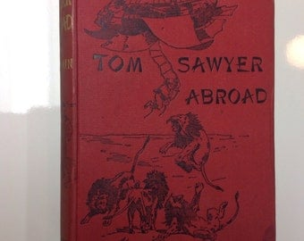 1894 Mark Twain First UK Edition Tom Sawyer Abroad