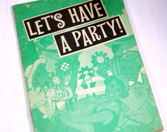 Let's Have A Party, Party Planning, Decorations, Themes, Holiday, Graduation, Birthday, Natalie Leyden  (341-14)
