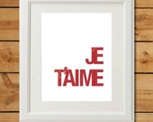 Je T'aime - Printable Art - Red