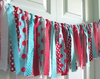 Retro Aqua-Turquoise-Red-White  Garland -Fabric Bunting -Birthday Banner -Photo Prop -Rag Tie Garland -Nursery Decor -Baby Shower -Dr Seuss