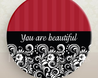 You Are Beautiful Pocket Mirror or Magnet - 2.25""