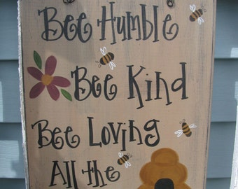 Primitive Bee Humble Hand Painted Sign GCC4563
