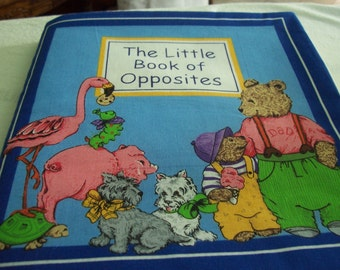 """Handmade Quilted  """"THE Little Book of OPPOSITES""""  for Children"""