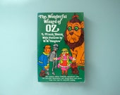 The Wonderful Wizard of Oz L. Frank Baum Pictures by W. W. Denslow Dover Paperback Reproduction of original 1900