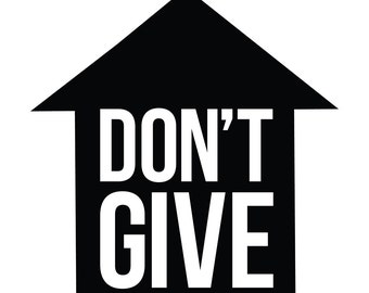 Don't Give Up Wall Decal
