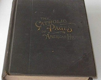 The Catholic Pages of American History