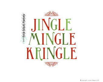 Jingle Mingle Kringle Printable